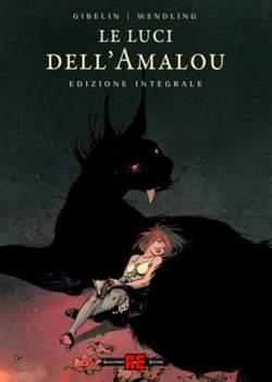 Copertina LUCI DELL'AMALOU Ed. Integrale n. - LE LUCI DELL'AMALOU, ALESSANDRO EDITORE