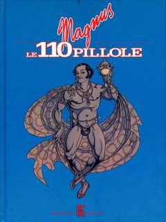 Copertina MAGNUS n. - LE 110 PILLOLE, ALESSANDRO EDITORE