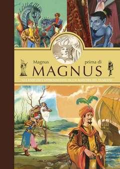 Copertina MAGNUS PRIMA DI MAGNUS n.0 - MAGNUS PRIMA DI MAGNUS, ALESSANDRO EDITORE