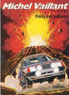 Copertina MICHEL VAILLANT 1 SERIE n.6 - RALLY SUL VULCANO, ALESSANDRO EDITORE
