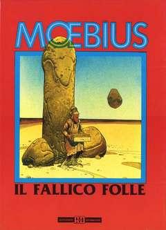 Copertina MOEBIUS ANTOLOGIA n.5 - IL FALLICO FOLLE, ALESSANDRO EDITORE
