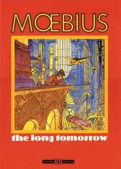 Copertina MOEBIUS ANTOLOGIA n.3 - THE LONG TOMORROW, ALESSANDRO EDITORE