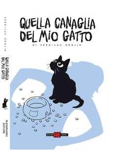 Copertina QUELLA CANAGLIA DEL MIO GATTO n.1 - QUELLA CANAGLIA DEL MIO GATTO, ALESSANDRO EDITORE