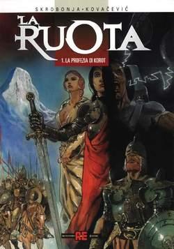 Copertina RUOTA n.1 - PROFEZIA DI KOROT, ALESSANDRO EDITORE