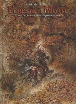 Copertina SAGA DI DUCARIO IL GALLICO n.2 - FORESTE DI MORTE, ALESSANDRO EDITORE