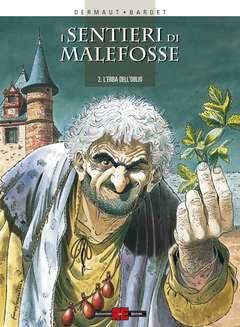 Copertina SENTIERI DI MALEFOSSE n.2 - L'ERBA DELL'OBLIO, ALESSANDRO EDITORE