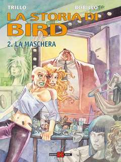 Copertina STORIA DI BIRD n.2 - LA MASCHERA, ALESSANDRO EDITORE