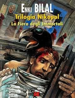 Copertina TRILOGIA NIKOPOL n.1 - FIERA DEGLI IMMORTALI, ALESSANDRO EDITORE