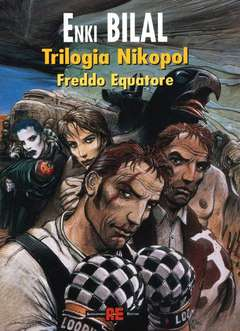 Copertina TRILOGIA NIKOPOL n.3 - FREDDO EQUATORE, ALESSANDRO EDITORE