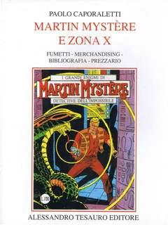 Copertina ARCHIVIO COMICS n.11 - Martin Mystère e Zona X, ALESSANDRO TESAURO