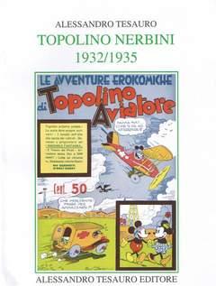Copertina ARCHIVIO COMICS n.7 - TOPOLINO NERBINI 1933/1935, ALESSANDRO TESAURO