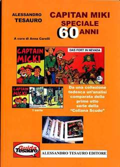 Copertina CAPITAN MIKI SPECIALE 60 ANNI n. - CAPITAN MIKI SPECIALE 60 ANNI, ALESSANDRO TESAURO