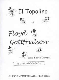 Copertina GUIDE DEL COLLEZIONISTA n.34 - IL TOPOLINO DI FLOYD GOTTFREDSON, ALESSANDRO TESAURO