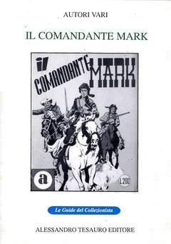 Copertina GUIDE DEL COLLEZIONISTA n.8 - IL COMANDANTE MARK, ALESSANDRO TESAURO