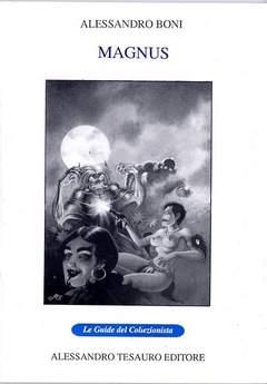 Copertina GUIDE DEL COLLEZIONISTA n.9 - MAGNUS, ALESSANDRO TESAURO