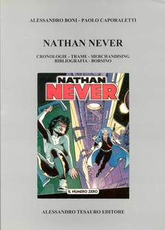 Copertina NATHAN NEVER CRONOLOGIE TRAME n. - CRONOLOGIE TRAME MERCHANDISING..., ALESSANDRO TESAURO