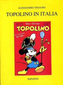 Copertina TOPOLINO IN ITALIA n. - TOPOLINO IN ITALIA, ALESSANDRO TESAURO