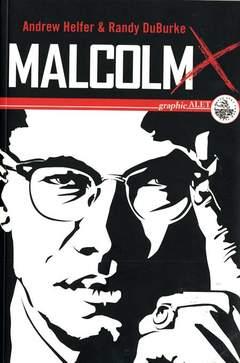 Copertina MALCOM X - UNA BIOGRAFIA n. - MALCOM X UNA BIOGRAFIA, ALET EDIZIONI