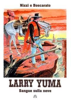 Copertina LARRY YUMA #8 VILLA EDITION n. - SANGUE SULLA NEVE, ALLAGALLA EDITORE