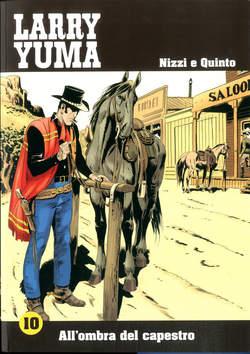 Copertina LARRY YUMA (m10) n.10 - ALL'OMBRA DEL CAPESTRO, ALLAGALLA EDITORE