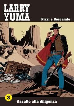 Copertina LARRY YUMA (m10) n.3 - ASSALTO ALLA DILIGENZA, ALLAGALLA EDITORE