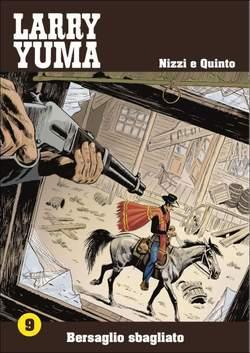 Copertina LARRY YUMA (m10) n.9 - BERSAGLIO SBAGLIATO, ALLAGALLA EDITORE
