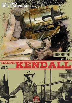 Copertina RALPH KENDALL n.3 - I DUE FRATELLI, ALLAGALLA EDITORE