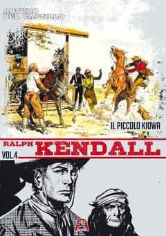 Copertina RALPH KENDALL n.4 - IL PICCOLO KIOWA, ALLAGALLA EDITORE