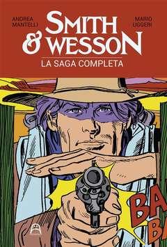 Copertina SMITH & WESSON n. - LA SAGA COMPLETA, ALLAGALLA EDITORE