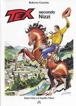 Copertina TEX SECONDO NIZZI n.0 - TEX SECONDO NIZZI, ALLAGALLA EDITORE