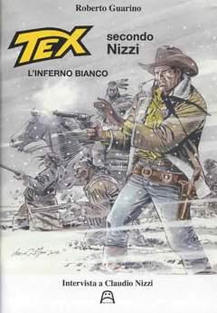 Copertina TEX SECONDO NIZZI Aggiornam. n. - L'INFERNO BIANCO, ALLAGALLA EDITORE