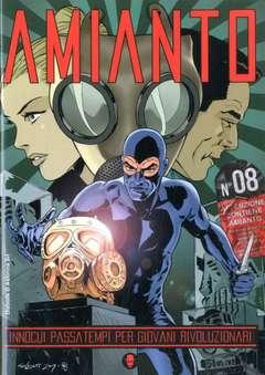 Copertina AMIANTO n.8 - AMIANTO, AMIANTO COMICS