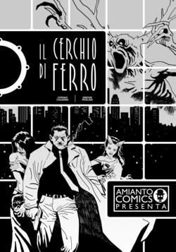 Copertina CERCHIO DI FERRO n. - IL CERCHIO DI FERRO, AMIANTO COMICS