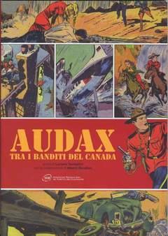 Copertina AUDAX TRA I BANDITI DEL CANADA n. - AUDAX TRA I BANDITI DEL CANADA, ANAF/ANAFI