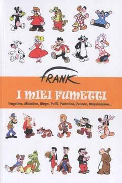 Copertina FRANK I MIEI FUMETTI n. - FRANK: I MIEI FUMETTI, ANAF/ANAFI
