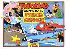 Copertina TOPOLINO ANAF n.21 - Topolino contro il pirata Orango, ANAF/ANAFI