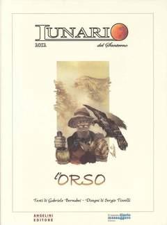 Copertina LUNARIO DEL SANTERNO 2012 n. - L'ORSO - (Tiratura 60 copie), ANGELINI EDITORE