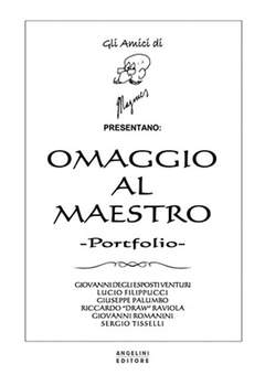 Copertina PORTFOLIO OMAGGIO AL MAESTRO n. - GLI AMICI DI MAGNUS PRESENTANO [TL], ANGELINI EDITORE