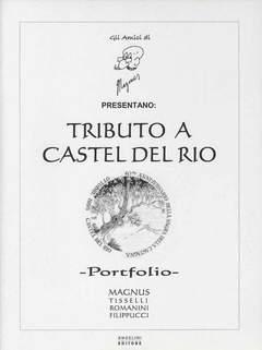 Copertina PORTFOLIO TRIBUTO A CASTEL... n. - TRIBUTO A CASTEL DEL RIO - (Tiratura 150 copie), ANGELINI EDITORE