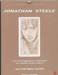 Copertina JONATHAN STEELE LE VITE... n. - JONATHAN STEELE: LE VITE DEGLI ALTRI, ARCADIA