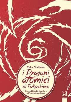 Copertina Manga n. - I DRAGONI ATOMICI DI FUKUSHIMA, ASS.CULTURALE ALTRINFORMAZIONE