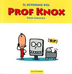 Copertina RITORNO DEL PROF KNOX n. - IL RITORNO DEL PROF KNOX, ASS.CULTURALE ALTRINFORMAZIONE