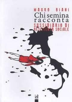 Copertina Saggistica n. - CHI SEMINA RACCONTA. SUSSIDIARIO DI RESISTENZA SOCIALE, ASS.CULTURALE ALTRINFORMAZIONE