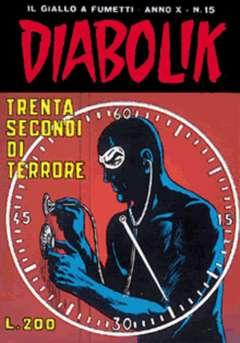 Copertina DIABOLIK ANNO 10 n.15 - TRENTA SECONDI DI TERRORE, ASTORINA SRL