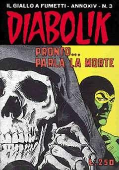 Copertina DIABOLIK ANNO 14 n.3 - PRONTO...PARLA LA MORTE, ASTORINA SRL