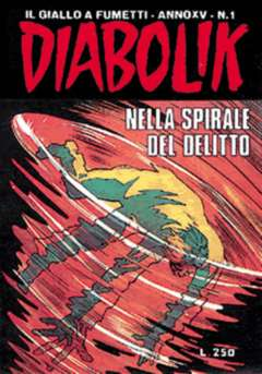Copertina DIABOLIK ANNO 15 n.1 - NELLA SPIRALE DEL DELITTO, ASTORINA SRL