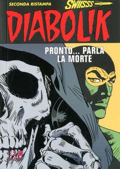 Copertina DIABOLIK SWIISSS n.283 - PRONTO... PARLA LA MORTE, ASTORINA SRL
