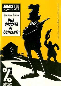 Copertina JAMES TOB AGENTE 001 n. - UNA CASCATA DI CONTANTI, ATTAC