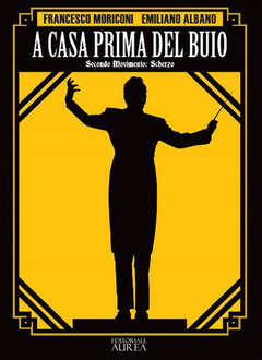 Copertina A CASA PRIMA DEL BUIO n.2 - SECONDO MOVIMENTO: SCHERZO, AUREA BOOKS AND COMIX