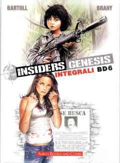 Copertina INTEGRALI BD Nuova Serie n.6 - INSIDERS 6 - GENESIS, AUREA BOOKS AND COMIX
